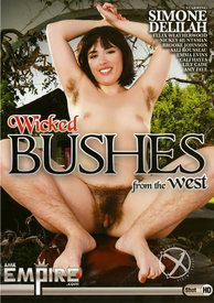 Wicked Bushes From The West