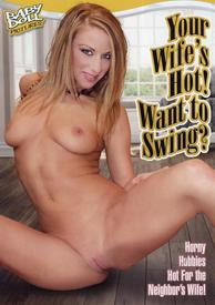 Your Wifes Hot Want To Swing